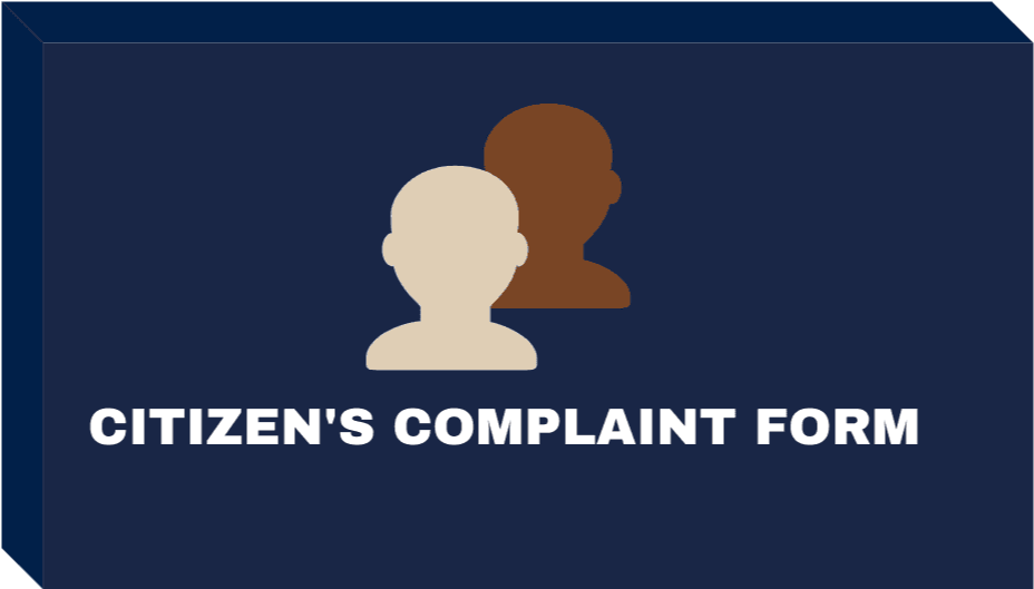 Citizen Complaint Form Button Opens in new window