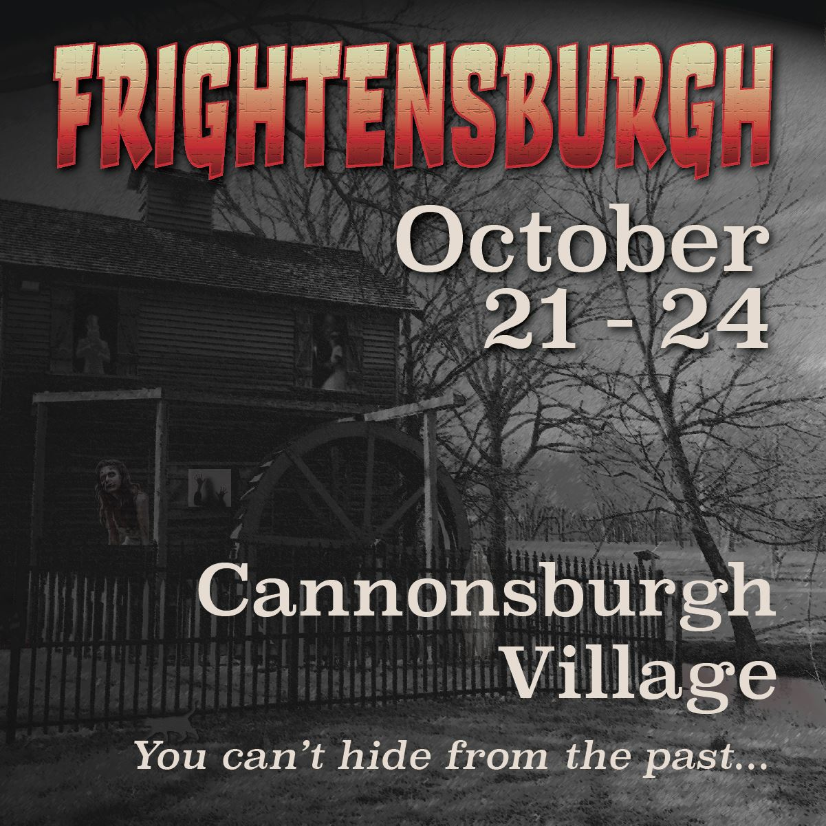 Frightensburgh at Cannonsburgh Village October 21 to 24