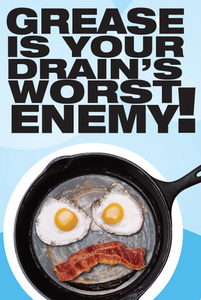 Grease is Your Drain's Worst Enemy