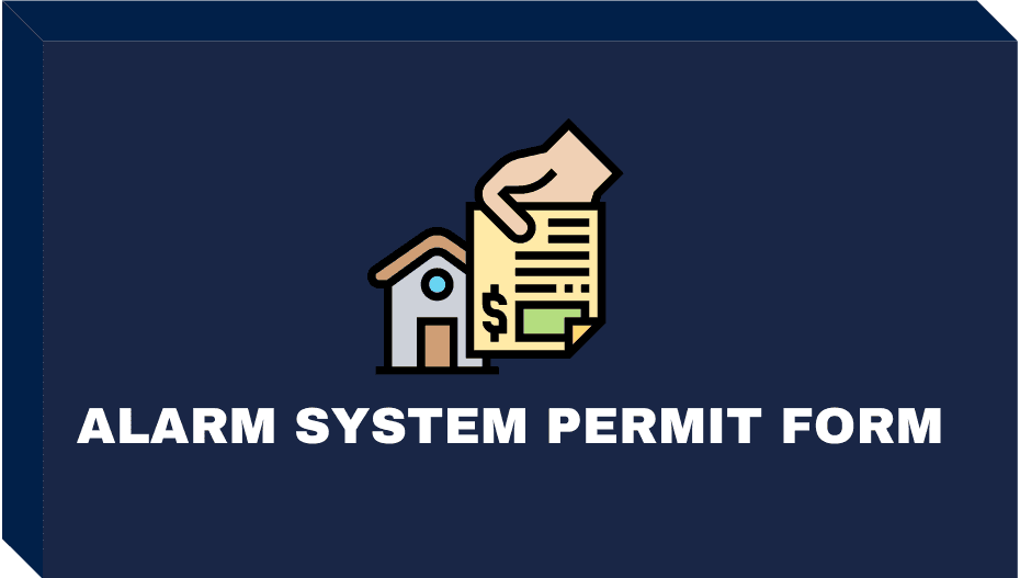 ALARM SYSTEM PERMIT FORM BUTTON Opens in new window