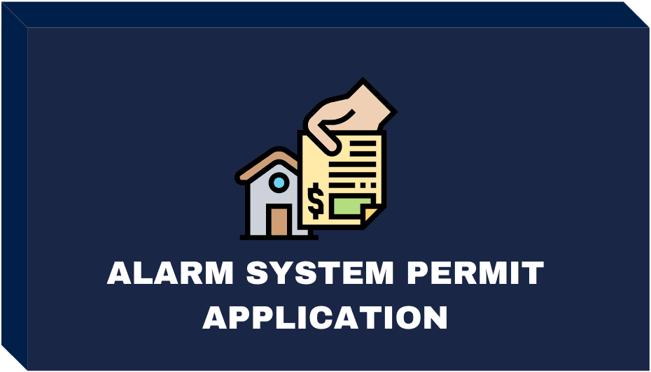 ALARM SYSTEM PERMIT APPLICATION BUTTON  Opens in new window