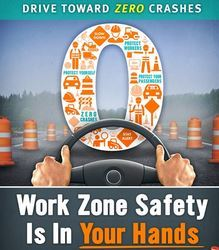 Work Zone Safety is in Your Hands